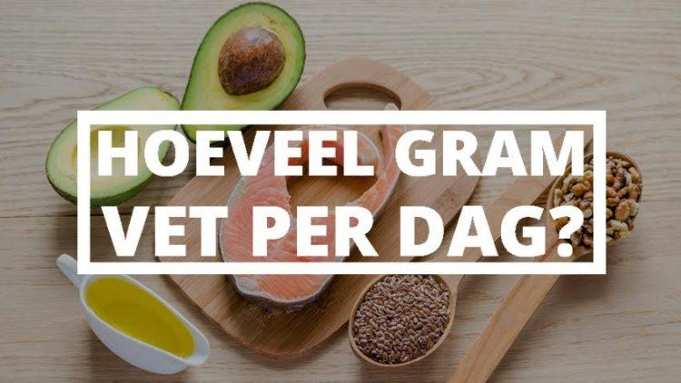 hoeveel-gram-vet-per-dag
